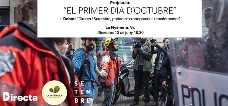 <h2>Projecció del documental 'El primer dia <br> d'octubre' i debat sobre periodisme a Vic</h2>
